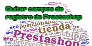 quitar-campos-registros-prestashop-1