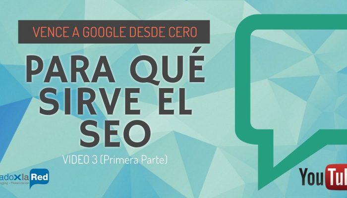 Qué es el SEO – Vence a Google desde CERO