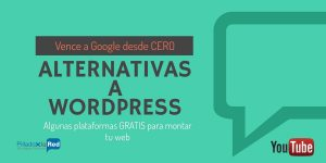 Alternativas a WordPress para montar tu proyecto web (GRATUITAS)