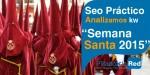 """SEO Práctico: El extraño caso de """"Semana Santa 2015″"""